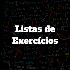 Listas de Exercícios – Escolha os tópicos