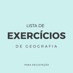 Lista de exercícios – Geografia G001