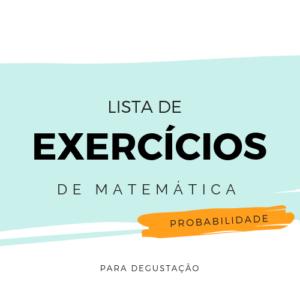 Lista de Exercícios – Matemática M009