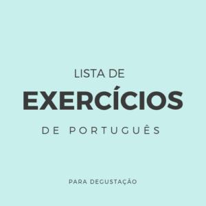 Lista de Exercícios – Português P002
