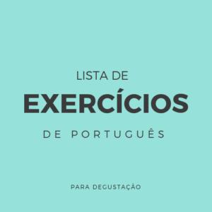 Lista de Exercícios – Português P001